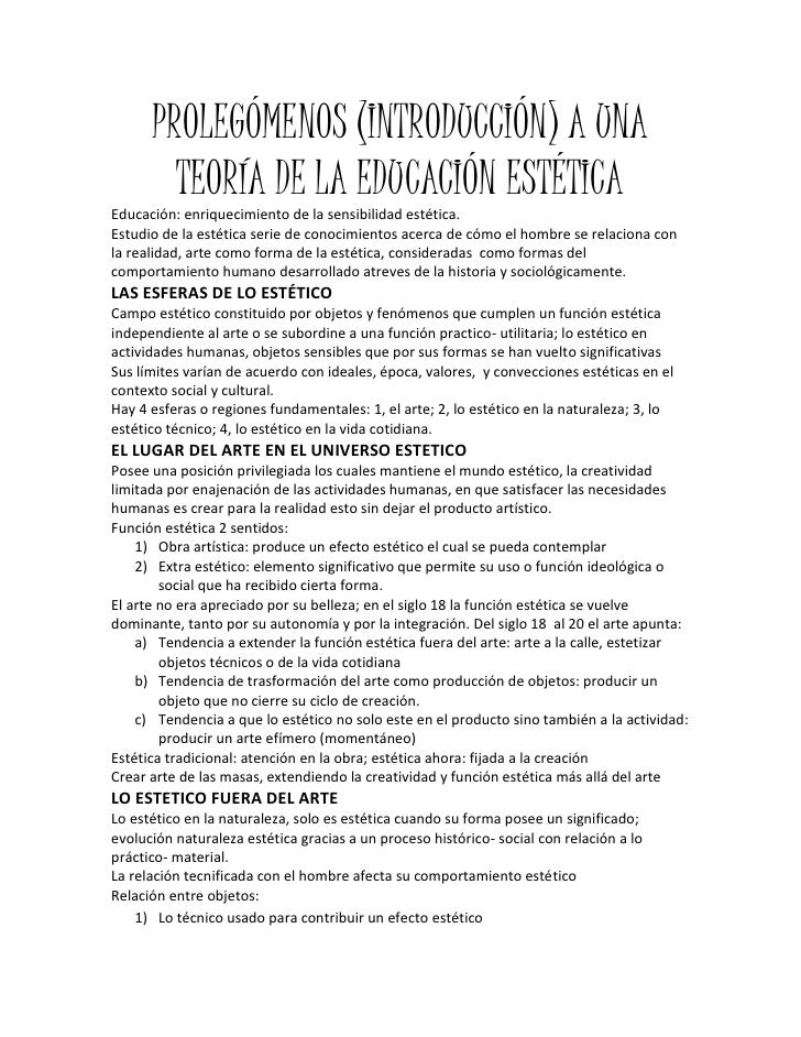 PROLEGÓMENOS (INTRODUCCIÓN) A UNA TEORÍA DE LA EDUCACIÓN ESTÉTICA<br />Educación: enriquecimiento de la sensibilidad estét...