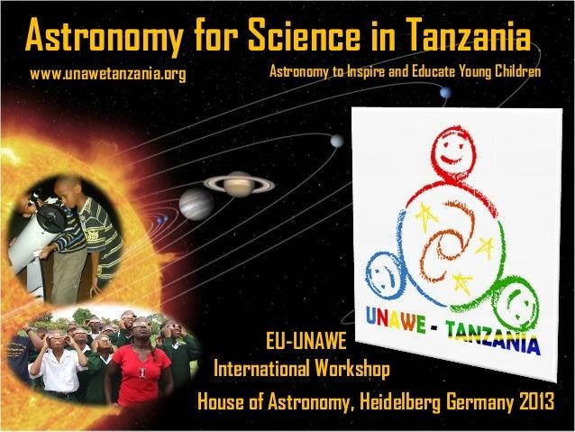Unawe tanzania 2013-Germany workshop presentation in october