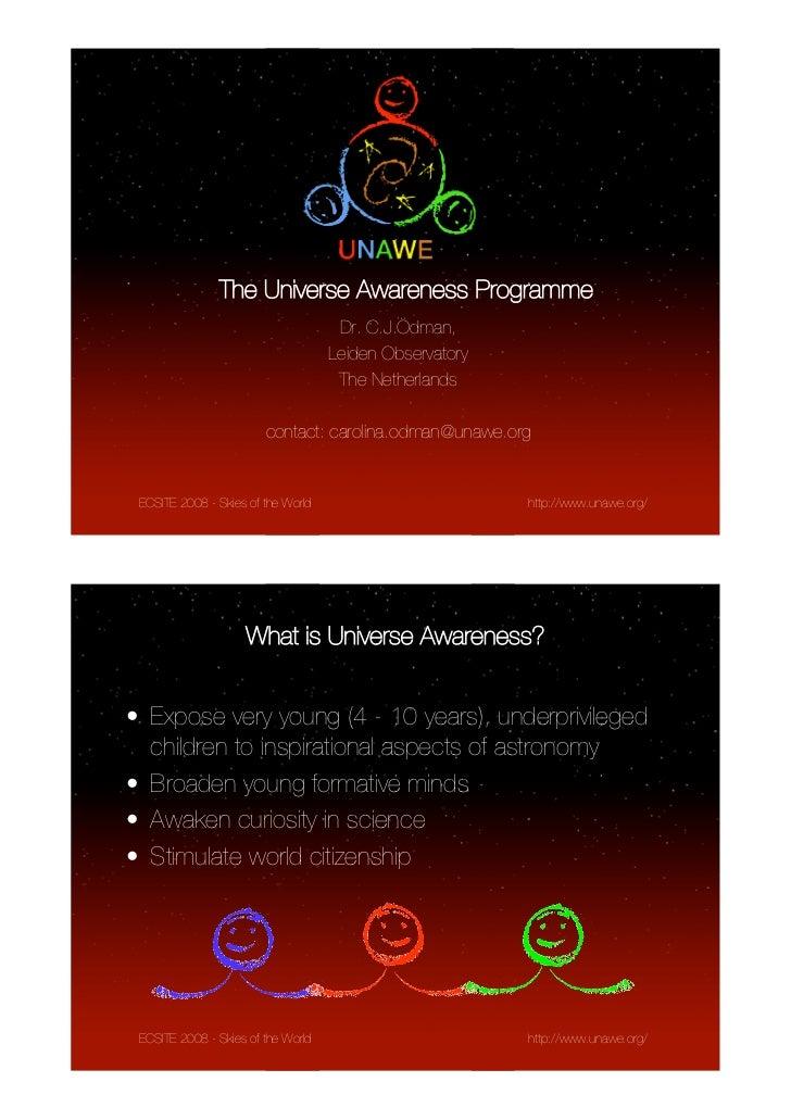 The Universe Awareness Programme                                     Dr. C.J.Ödman,                                    Lei...