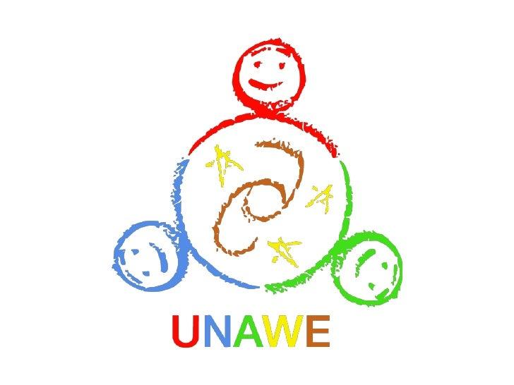 UNAWE – Universe Awareness       Universe Awareness (UNAWE) este un program internațional cu o activitate continuă, ce ofe...