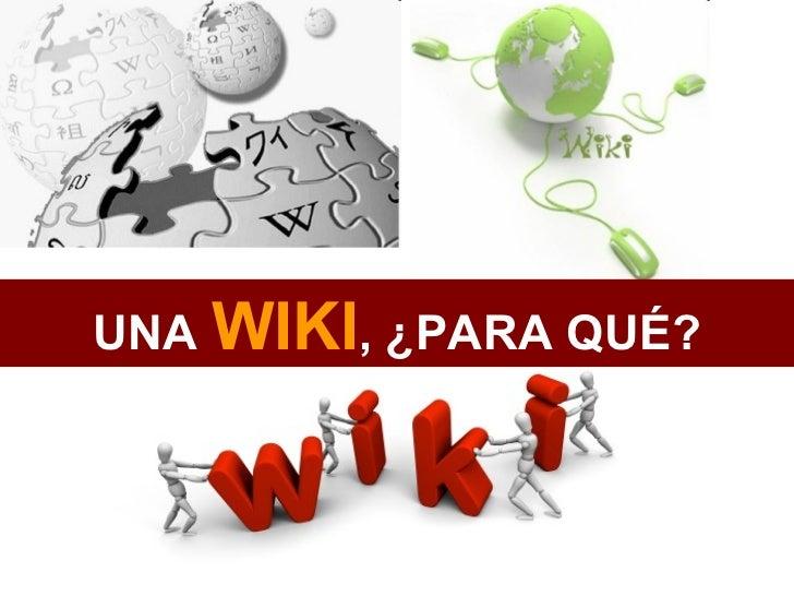 Una wiki, para qué
