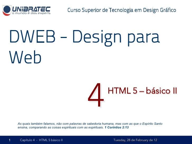 Unb   2012.1 - dweb - 04 - html5 básico - parte ii