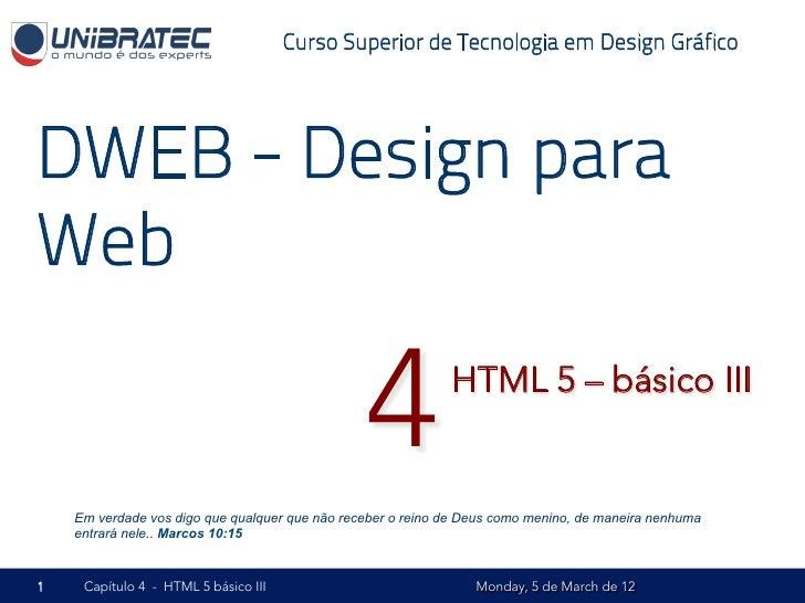 Unb   2012.1 - dweb - 04 - html5 básico - parte iii