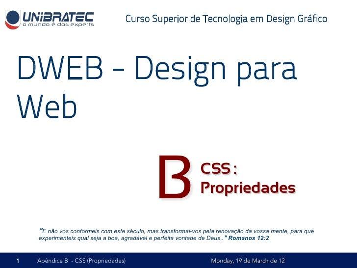 Unb   2012. 1- dweb - b - css proproedades