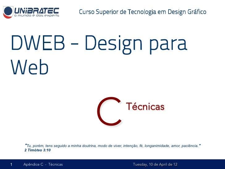 Unb   2012.1 - dweb - c - técnicas