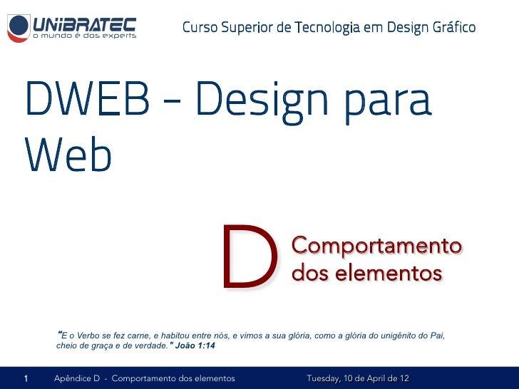 Curso Superior de Tecnologia em Design GráficoDWEB - Design paraWeb                                              D        ...
