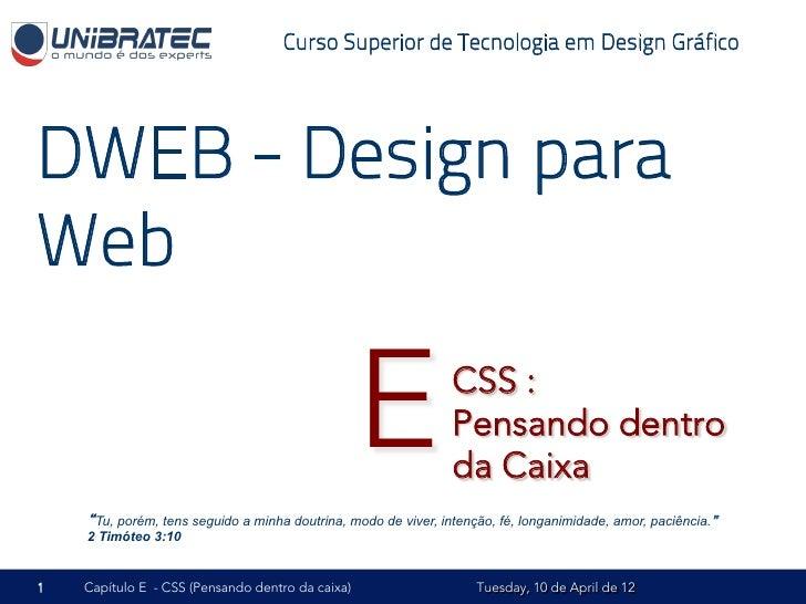 Curso Superior de Tecnologia em Design GráficoDWEB - Design paraWeb                                                  E    ...