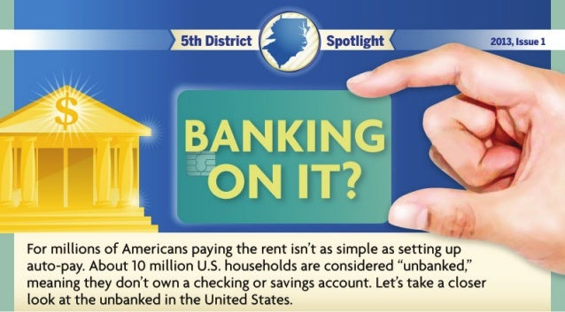 Bank on It -- Unbanked in the U.S.