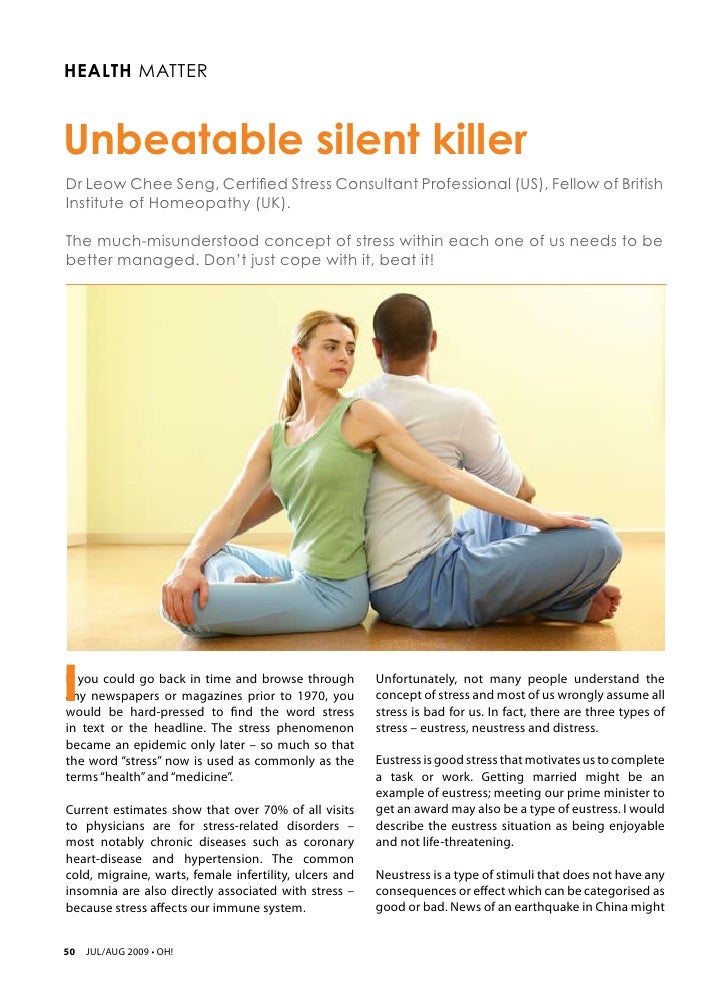 Health MatterUnbeatable silent killerDr Leow Chee Seng, Certified Stress Consultant Professional (US), Fellow of BritishIn...