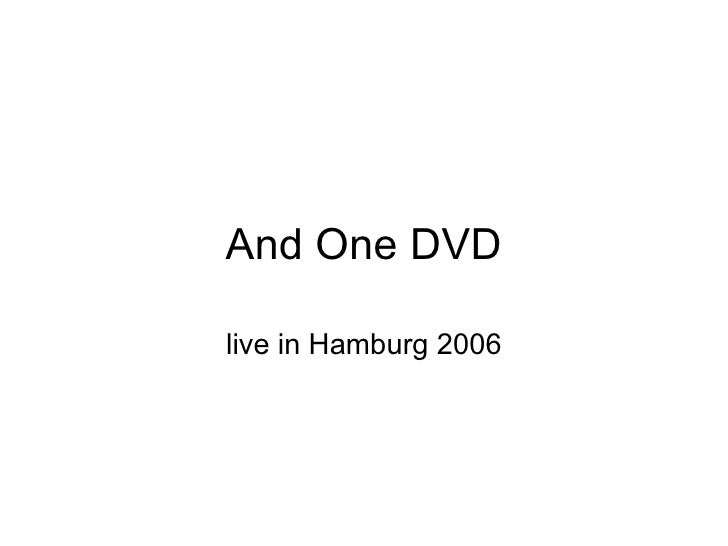 And One DVD live in Hamburg 2006