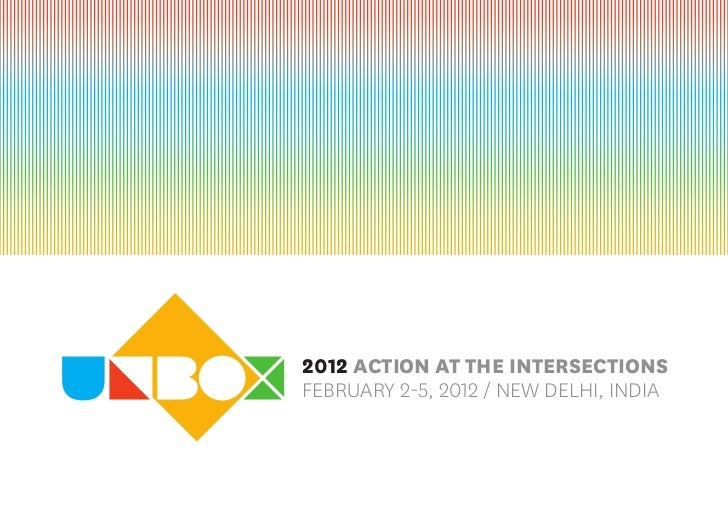 2012 Action At the intersectionsFebruary 2-5, 2012 / New Delhi, iNDia