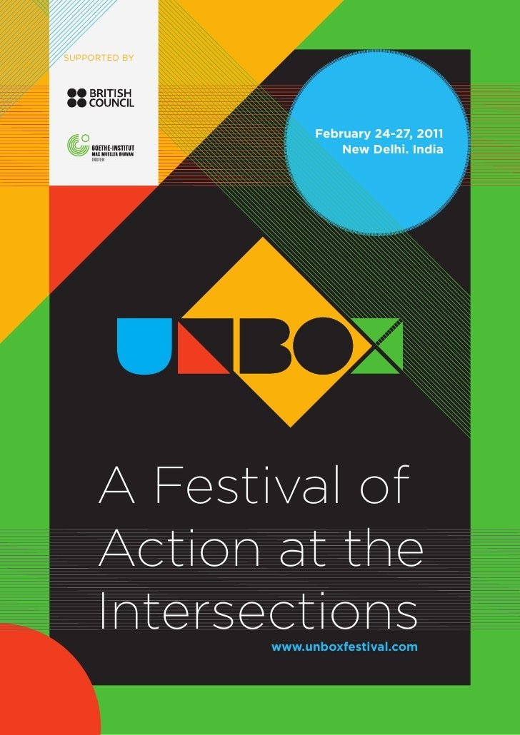Supported by                     February 24-27, 2011                         New Delhi. India     A Festival of     Actio...