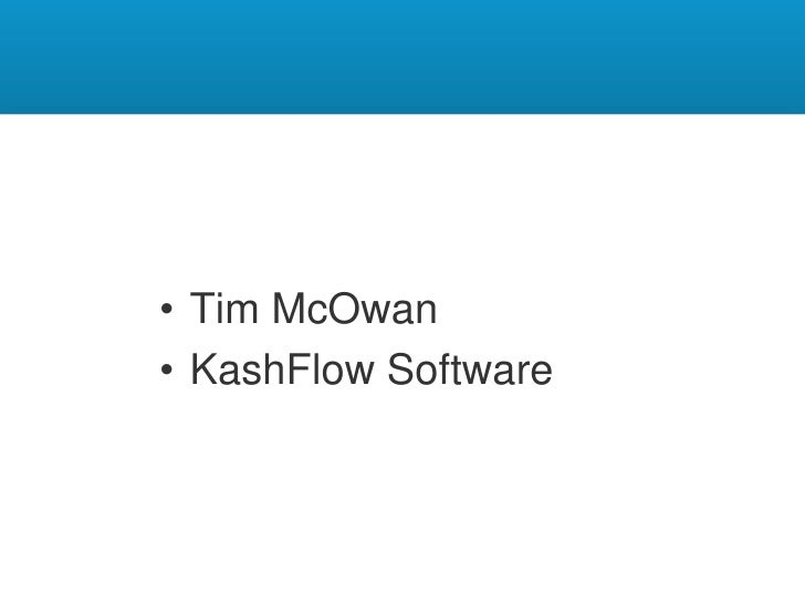 An Introduction to Scrum<br />Tim McOwan<br />KashFlow Software<br />