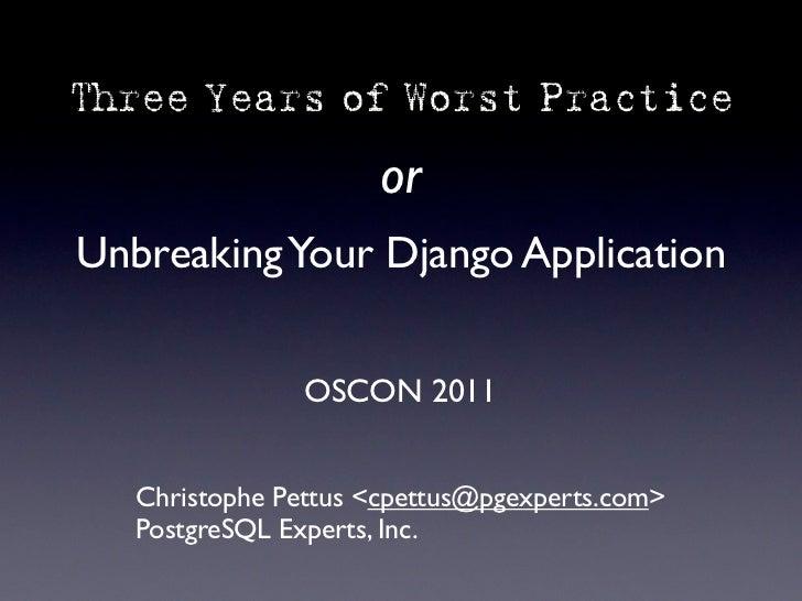 Unbreaking Your Django Application