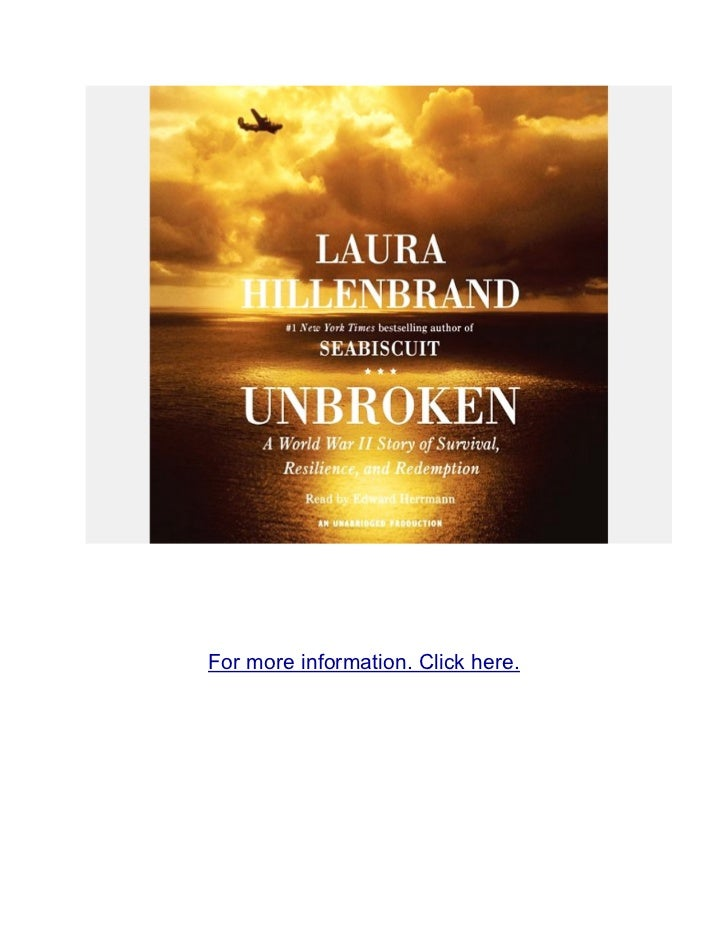 Unbroken a world war II story of survival resilience and redemption