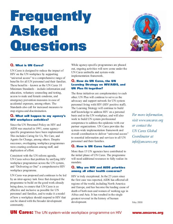 Frequently Asked Questions Q. What is UN Cares?                                While agency-specific programmes are phased...