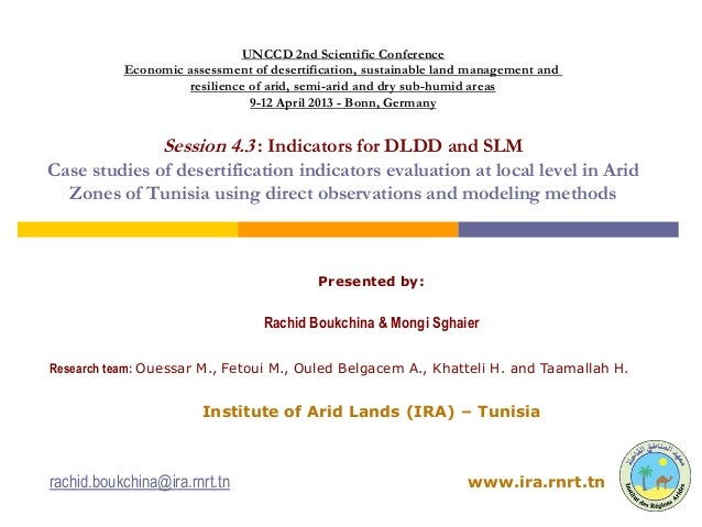 UNCCD 2nd Scientific Conference           Economic assessment of desertification, sustainable land management and         ...