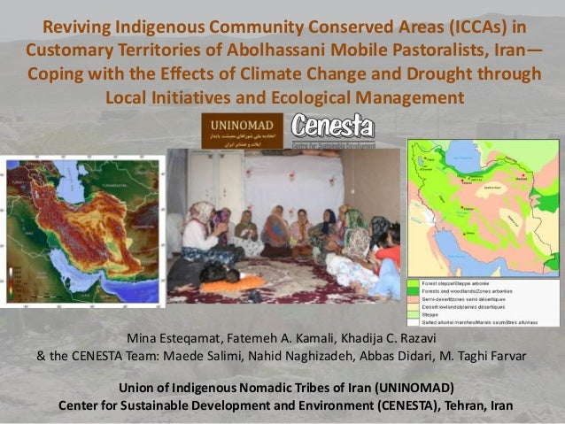 Reviving Indigenous Community Conserved Areas (ICCAs) inCustomary Territories of Abolhassani Mobile Pastoralists, Iran—Cop...