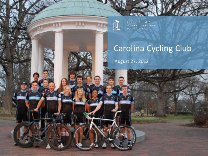 Carolina Cycling Club        August 27, 2012Title
