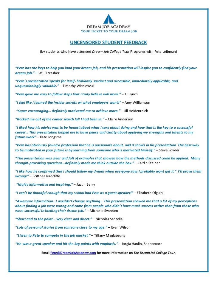 UNCENSORED STUDENT FEEDBACK               (by students who have attended Dream Job College Tour Programs with Pete Leibman...