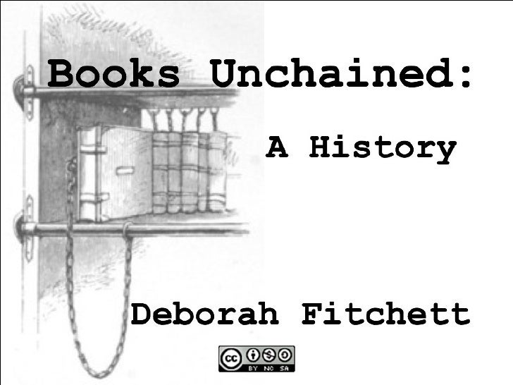 Books Unchained: A History