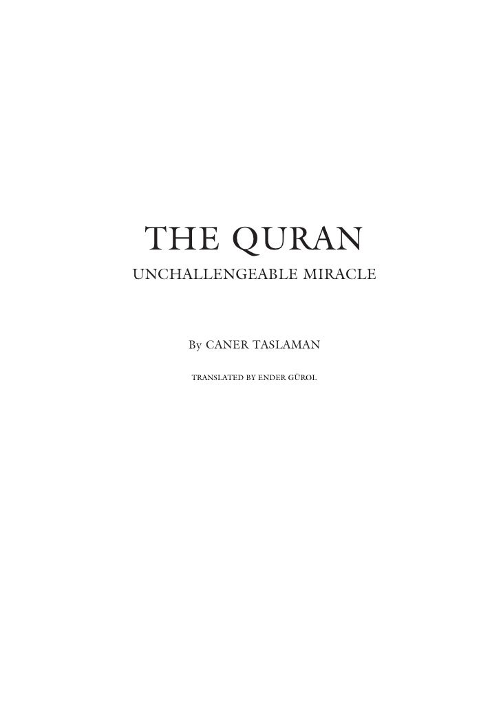 THE QURANUNCHALLENGEABLE MIRACLE     By CANER TASLAMAN     TRANSLATED BY ENDER GÜROL
