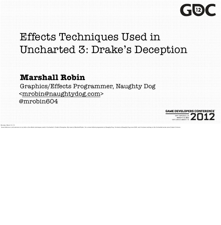 Effects Techniques Used in                              Uncharted 3: Drake's Deception                              Marsha...