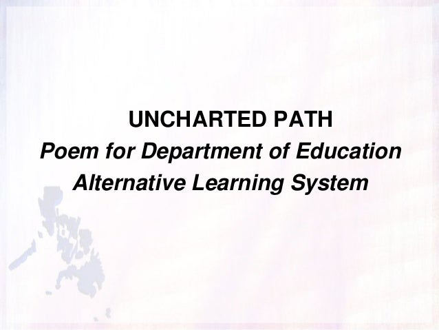 UNCHARTED PATH Poem for Department of Education Alternative Learning System
