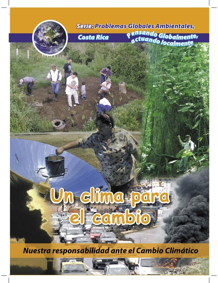 Serie: Problemas Globales Ambientales,                                  nsand               Costa Rica       Pe tuan o Glo...