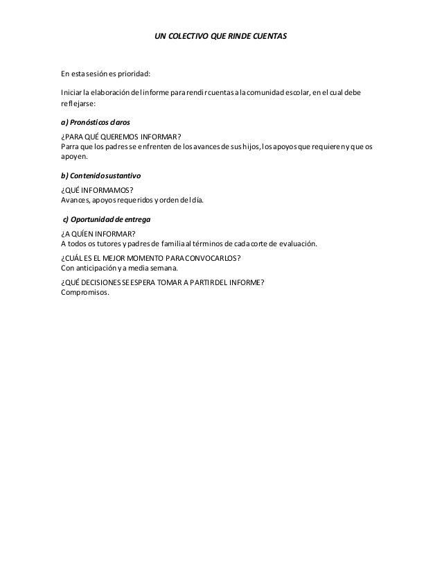 UN COLECTIVO QUE RINDE CUENTAS En estasesiónesprioridad: Iniciarla elaboracióndel informe pararendircuentasalacomunidadesc...