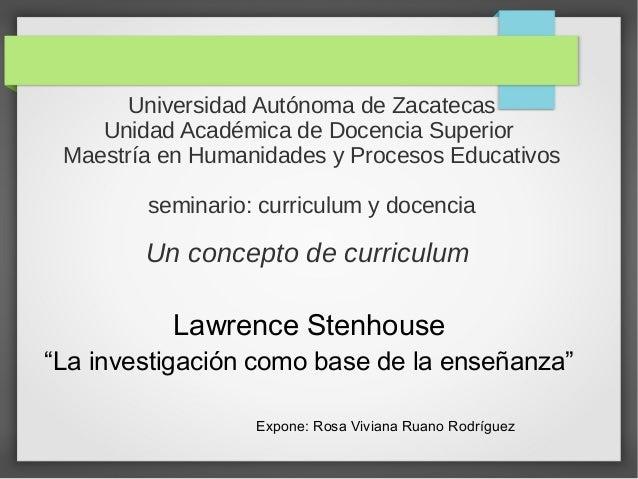 Universidad Autónoma de Zacatecas    Unidad Académica de Docencia Superior Maestría en Humanidades y Procesos Educativos  ...