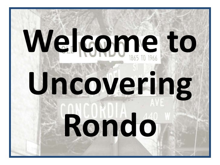 Uncovering Rondo [Capitol Hill]   Power Point Presentation