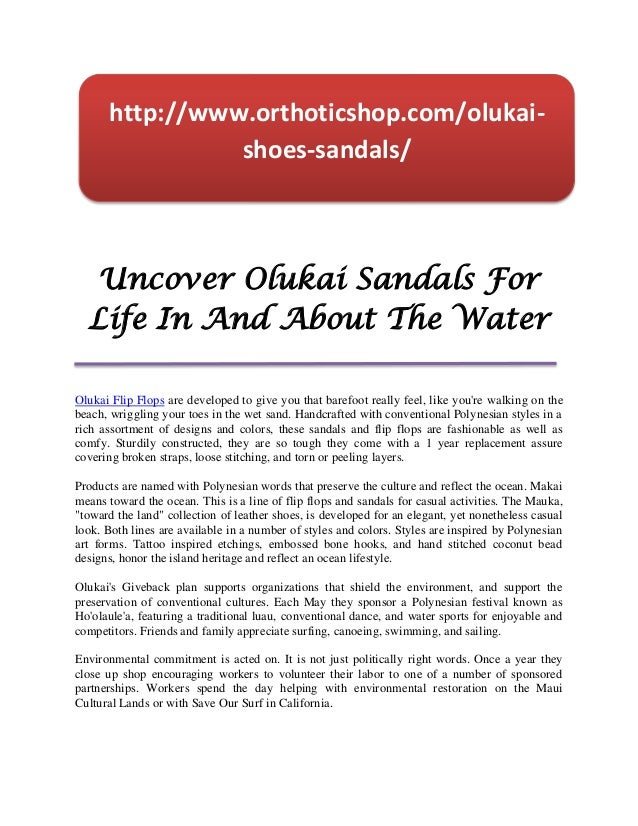 http://www.orthoticshop.com/olukai-                shoes-sandals/  Uncover Olukai Sandals For  Life In And About The Water...