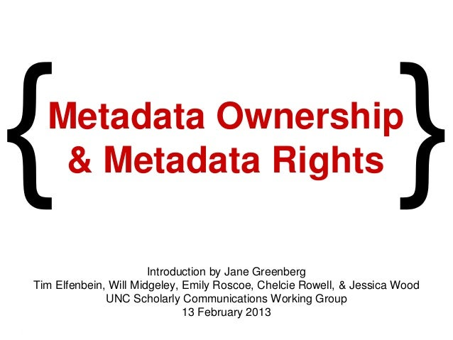 Metadata Ownership & Metadata Rights