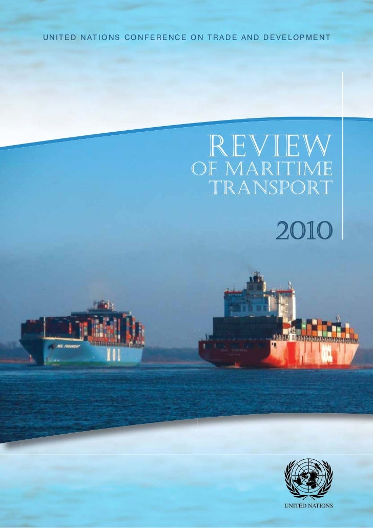 United nations ConferenCe on trade and development                            Review                         of MaRitiMe  ...