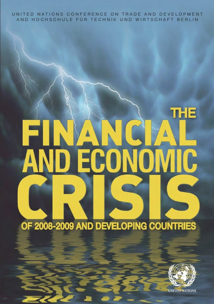 UNCTAD - The Financial & Economic Crisis of 2008-2009 & Developing Countries