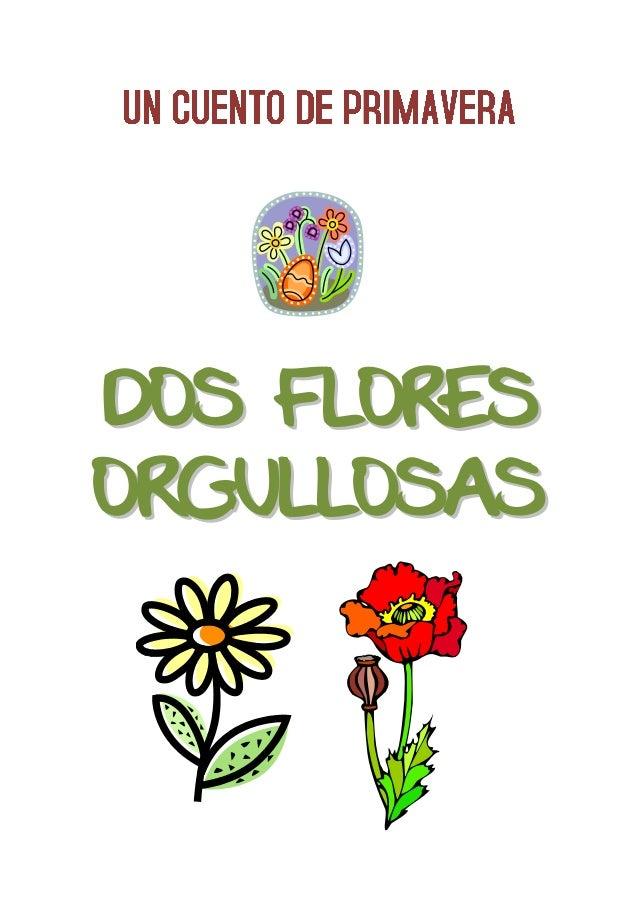 DOS FLORESORGULLOSAS