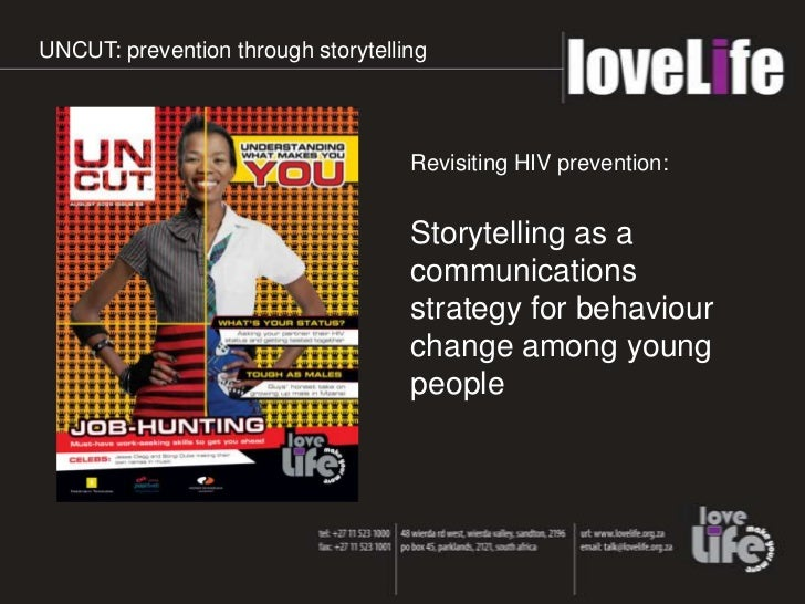 UNCUT: prevention through storytelling                                    Revisiting HIV prevention:                      ...