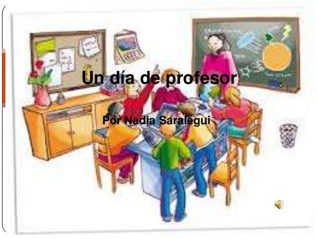 Un día de profesor