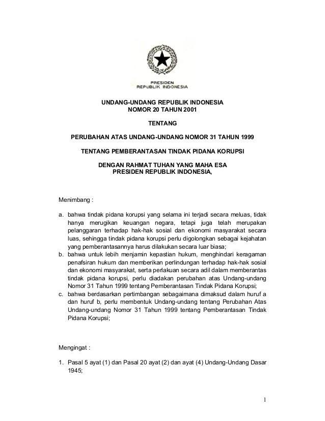 UNDANG-UNDANG REPUBLIK INDONESIA                     NOMOR 20 TAHUN 2001                                TENTANG    PERUBAH...