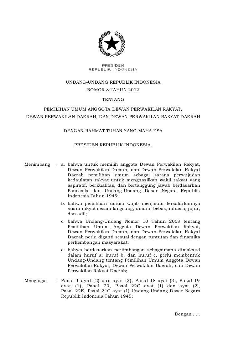 Undang undang republik indonesia nomor 8 tahun 2012 tentang pemilihan umum anggota dpr, dpd dan dprd