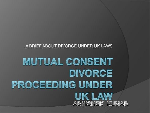A BRIEF ABOUT DIVORCE UNDER UK LAWS