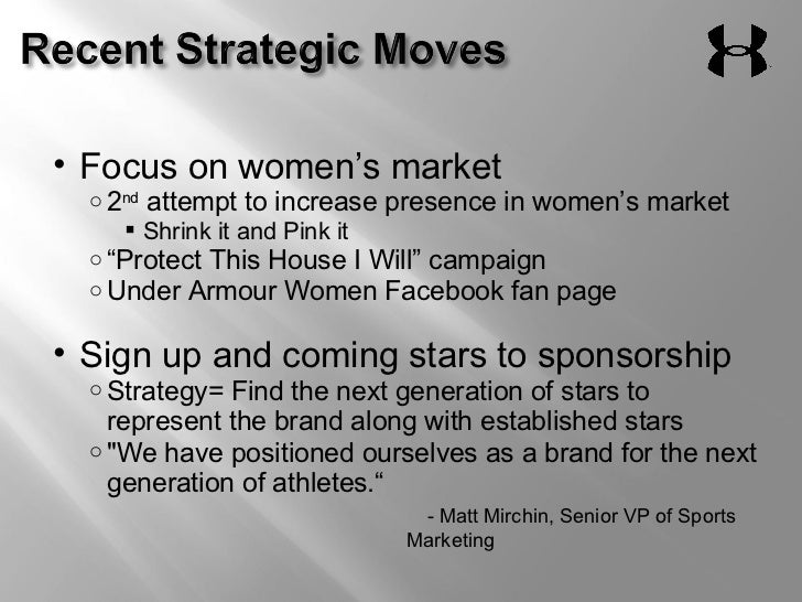 under armour marketing strategy Ryan kuehl, under armour's vice president for sports marketing and sponsorships, explained in an interview with business insider how they are trying to win over the golf consumer and it is.