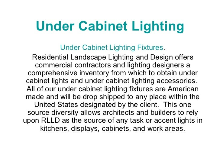 Under Cabinet Lighting Under Cabinet Lighting Fixtures . Residential Landscape Lighting and Design offers commercial contr...