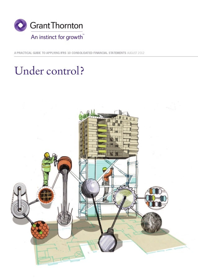 Under control a practical guide to IFRS 10 final august 2012