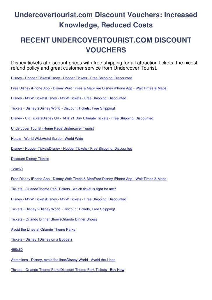 Undercovertourist.com Discount Vouchers: Increased              Knowledge, Reduced Costs      RECENT UNDERCOVERTOURIST.COM...