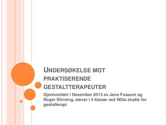 Undersøkelse mot praktiserende gestaltterapeuter rapport 2013