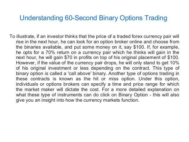 binary options 60 seconds brokers
