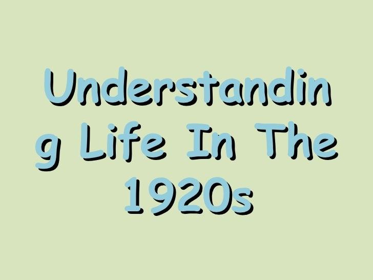 Understanding Life In The 1920s