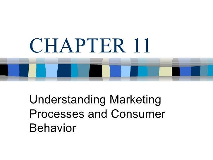 CHAPTER 11  Understanding Marketing Processes and Consumer Behavior